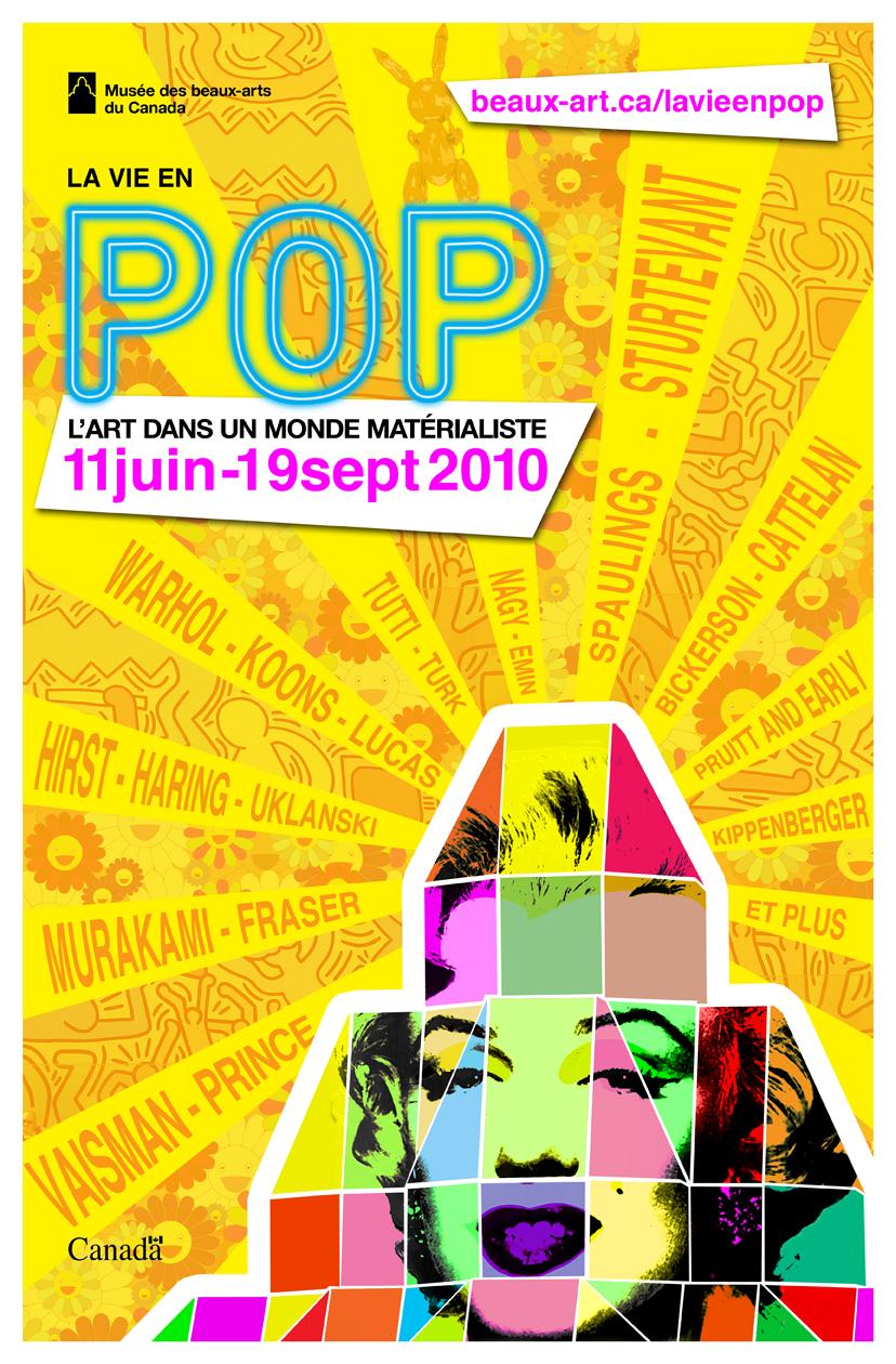 pop life exhibition poster dany pepin graphic designer. Black Bedroom Furniture Sets. Home Design Ideas